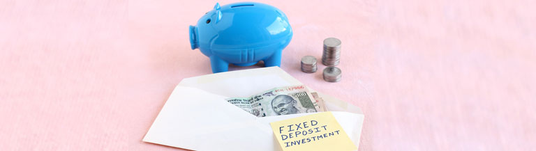 planning to invest in Fixed Deposits