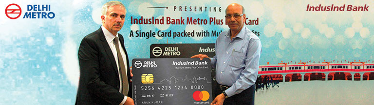 IndusInd - Delhi Metro Debit Card Launch