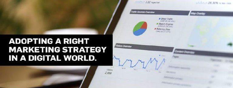 Right Marketing Strategy in digital world